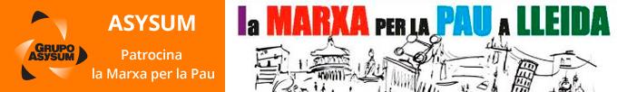 """Asysum, patrocinador de «la Marxa per la Pau a Lleida»:Asysum, sponsor of «March for Peace in Lleida"""":ASYSUM, sponsor de «Marche pour la Paix à Lleida» Asysum patrocinadora da » la Marxa per la Pau a Lleida «"""